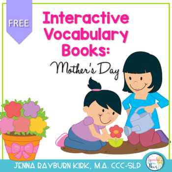 Interactive Vocab Books: Mother's Day Freebie