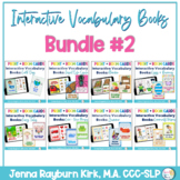 Interactive Vocabulary Books: Bundle 2