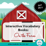 Interactive Vocabulary Books: Farm
