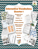 Interactive Vocabulary Unit Quarter 1