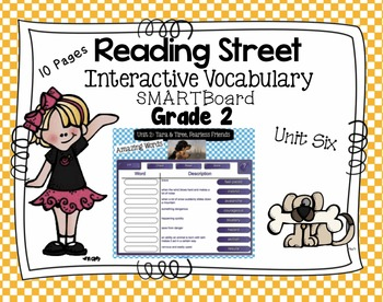 Interactive Vocabulary for SMARTBoards - Reading Street  - Unit Six Grade 2
