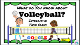 Interactive Volleyball Google Task Cards #1 - What do you Know About Volleyball