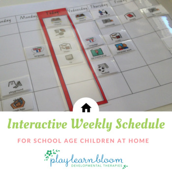 Interactive Weekly Schedule for Home - School Age