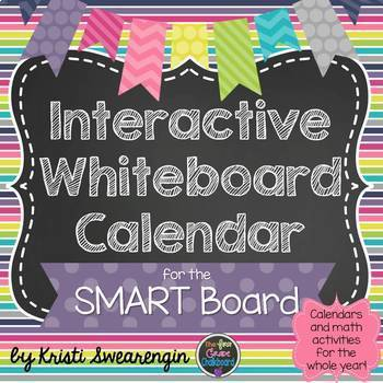 Interactive Whiteboard Calendar for the SMART Board