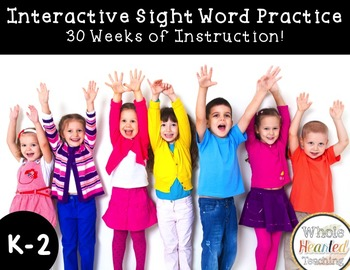 Interactive Whole Year Sight Word Curriculum