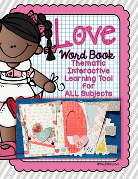 Interactive Word Book- LOVE- For All Subjects