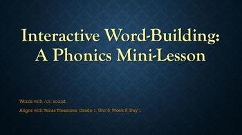 Interactive Word-Building: A Phonics Mini-Lesson 5.5