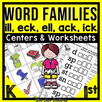 Word Families Kindergarten & 1st {ack, eck, ell,  ick, ill}