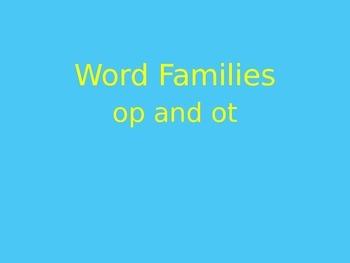 Interactive Word Family PowerPoint (-op, -ot)