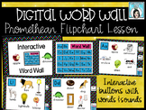 Digital and Interactive Word Wall Promethean Flipchart Lesson