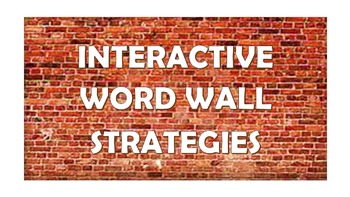 Interactive Word Wall Strategies