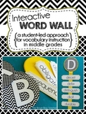 Interactive Word Wall for Middle Grades: Student Led Vocabulary