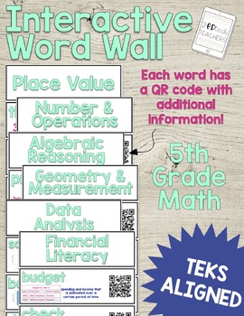 Interactive Word Wall with QR Codes - 5th Grade Math TEKS Aligned