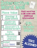 Interactive Word Wall with QR Codes - 5th Grade Math STAAR Vocabulary