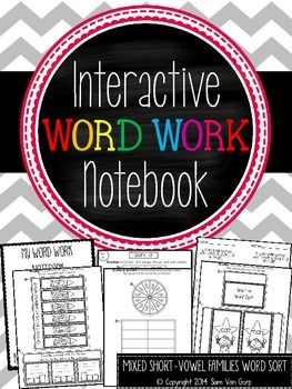Interactive Word Work Notebook *Mixed Short-Vowel Families*