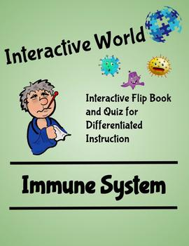 Interactive World Interactive Flip Book and Quiz  - The Immune System