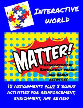Interactive World Matter Homework Bundle - Enrichment, Rei
