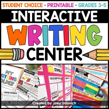 Interactive Writing Center: Grades 3-6 - UPDATED!!