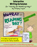 "Interactive Writing Extension for ""Hooray for Reading Day!"