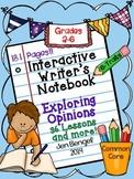 Interactive Writing Notebook: Exploring Opinions {Grades 2-6}
