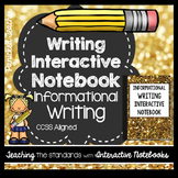 Informational Writing Interactive Notebook