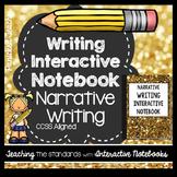 Narrative Writing Interactive Notebook