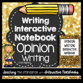 Opinion Writing Interactive Notebook