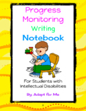 Progress Monitoring Writing Notebook for Students with Intellectual Disabilities