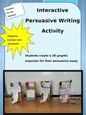 Persuasive Essay Writing with Interactive Graphic Organizer