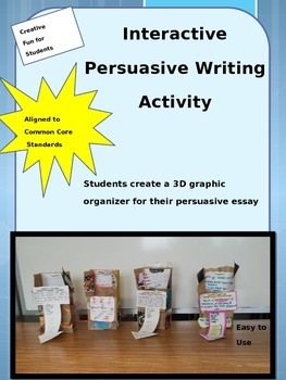 Persuasive Essay Writing with Interactive Graphic Organizer