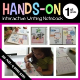 Interactive Writing Notebook First Grade Common Core with Scaffolded Notes