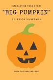 Interactive Yoga Story: Big Pumpkin