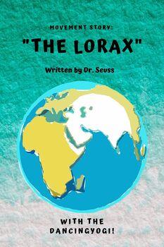 Interactive Yoga Story: The Lorax