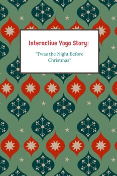 interactive yoga story twas the night before christmas - Twas The Night Before Christmas Youtube