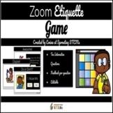 Interactive Zoom Etiquette Game *Google Slides*
