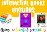 Interactive/adapted book: Emotions. Sentence writing using colourful semantics