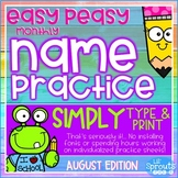 Interactive and Editable Name Practice - Easy Peasy August - Prek, Kindergarten