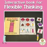 Flexible thinking, interactive book