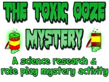 Project based learning: The Toxic Ooze Mystery PBL unit