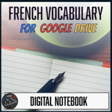 Interactive notebook - French Vocabulary for Google Drive