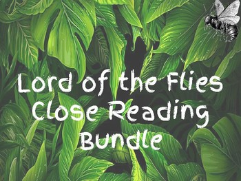 Interactive notebook-Lord of the Flies Close Reading Bundle
