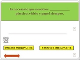 Interactive powerpoint-Present and Present Perfect Subjunctive