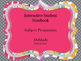 Interative Student Notebook - Subject Pronouns Doblado (folded chart)