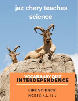Interdependence/ Flow of Energy - Science Vocabulary Quiz NGSSS 4.L.14.3