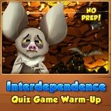 Interdependence - Quiz Game Warm-Up