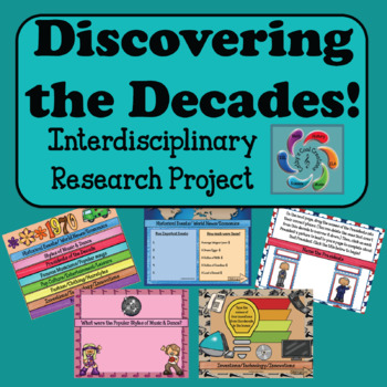 Interdisciplinary Decades Research Project -Discovering the Decades