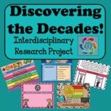 Interdisciplinary Decades Research Project -Discover the Decades