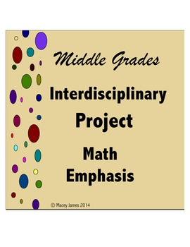 Interdisciplinary Project Math Emphasis