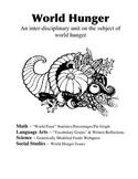 Interdisciplinary Unit: World Hunger (Math, Sci, SS, LA) Thanksgiving
