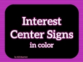 Interest Center Signs